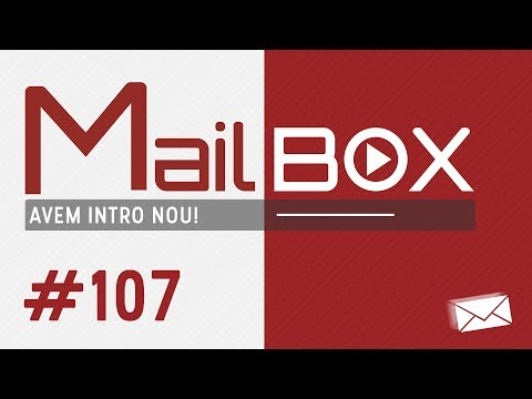 [4K] Mailbox #107 - Avem INTRO nou