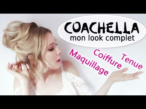 COACHELLA Mon look complet (coiffure, maquillage, tenue) chez Pigier  Creation , YouTube