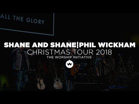 Christmas Tour Concert 2018 W/ Shane & Shane And Phil Wickham