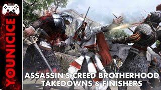 AC Brotherhood Takedowns & Finishers | Finishing Moves | Kill Compilation | Combat