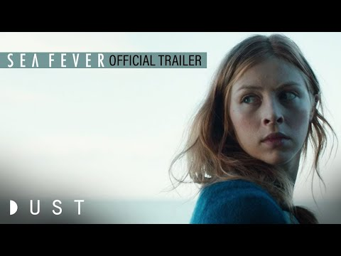 Sea Fever Official Trailer   Now Available on Digital   DUST Feature Film