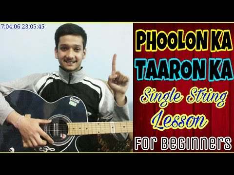 Phoolon Ka Taaron Ka Sabka -Single String😍 Guitar Tabs Lesson |Beginner Easy Lesson For Guitar