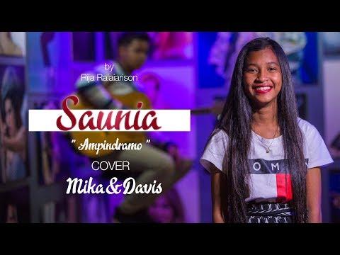 SAUNIA - AMPINDRAMO (Cover Mika&DAVIS)
