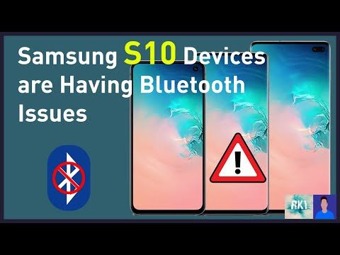 !!! Bluetooth Bug in Samsung S10, S10+, S10 5G devices !!!