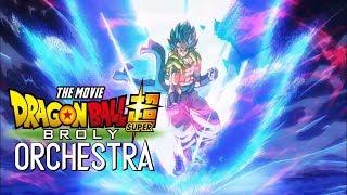 Gogeta VS Broly - Dragon Ball Super Broly Movie Epic Orchestra  ブロリーVSゴジータ~テーマソング