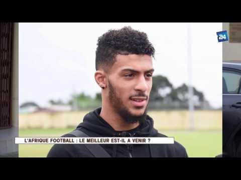 ICI L'AFRIQUE L'AFRIQUE - FOOTBALL LE MEILLEUR  EST IL A VENIR