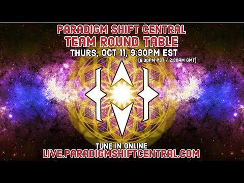 Paradigm Shift Central: Team Round Table. Oct 11, 2018. (Topics: Time | Mental Health)