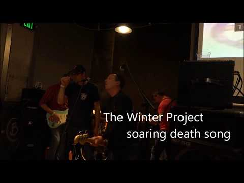 Soaring Death Song:The Winter Project Live At Dorchester Brewing Co. April 21, 2018