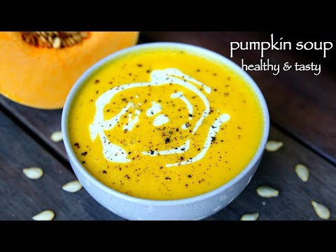 pumpkin soup recipe | how to prepare easy creamy pumpkin soup