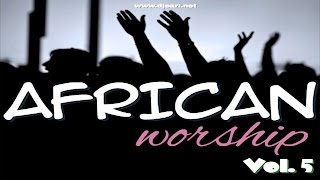 AFRICAN WORSHIP MIX - DJ EARL (2ND SWAHILI EDITION)