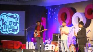 Music Performance: Thermal and a Quarter at TEDxIIMRanchi