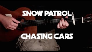Snow Patrol - Chasing Cars - Fingerstyle Guitar