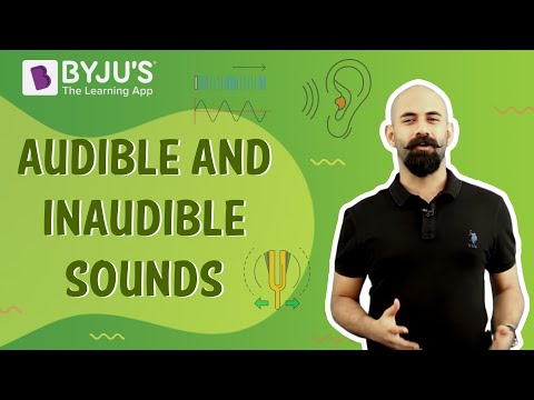 Inaudible and Audible Sound and Their Characteristics