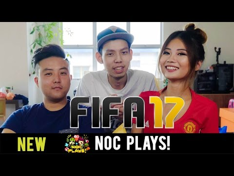 NOC Plays FIFA 17