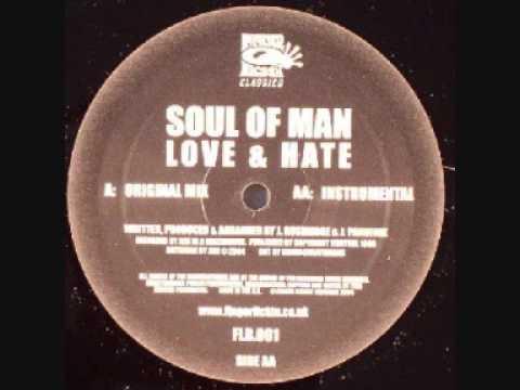 Soul Of Man - Love & Hate (Original Mix)
