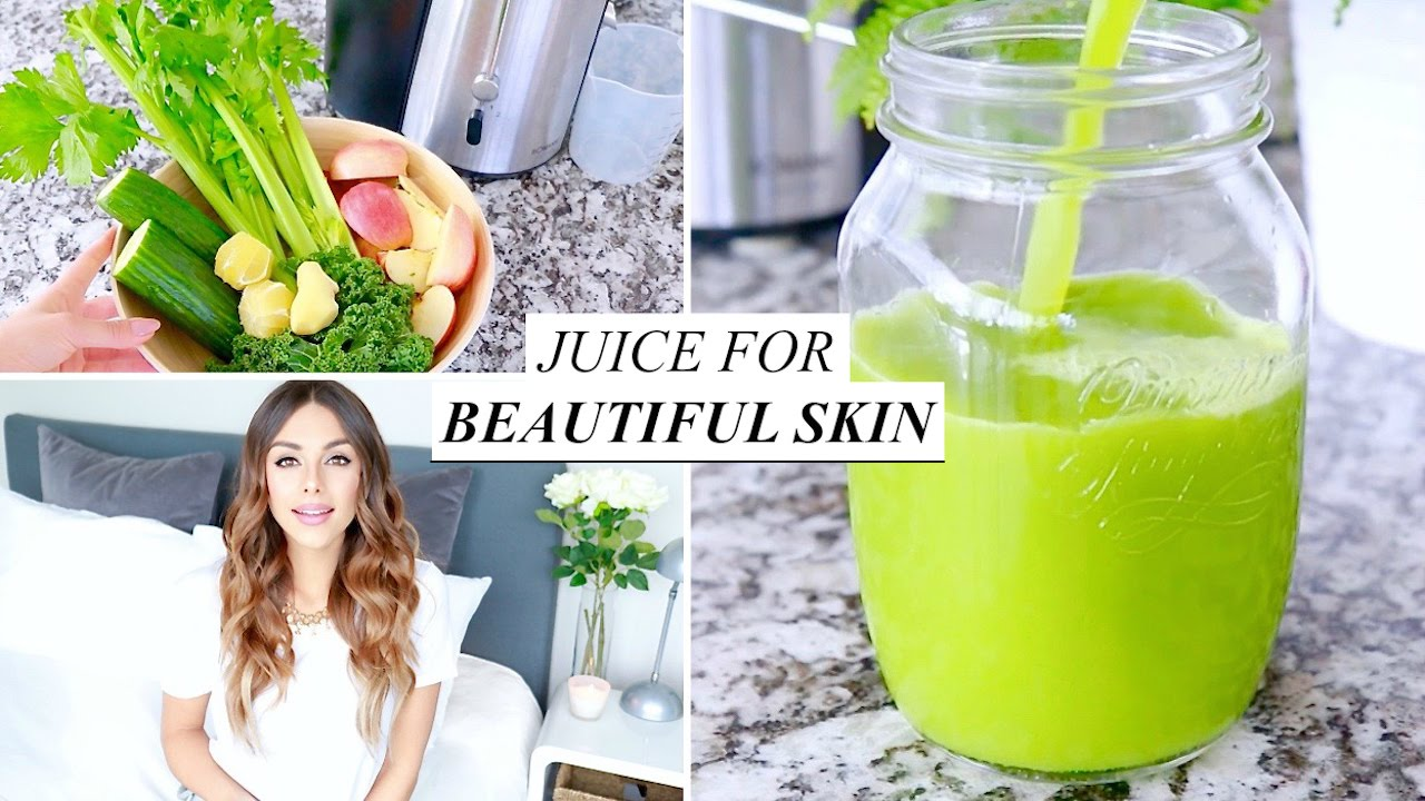 How To Have Perfect Skin With Juicing - Health Ambition