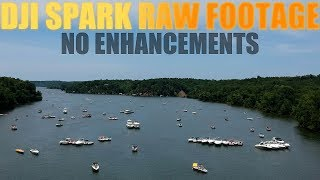 DJI Spark Raw Footage No Enhancements