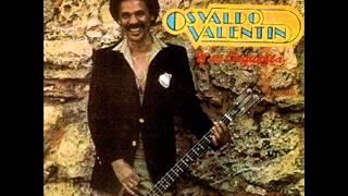 Osvaldo Valentin y su Orquesta - no me dejes ir