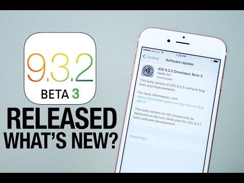 iOS 9.3.2 Beta 3 Released! New Features Review