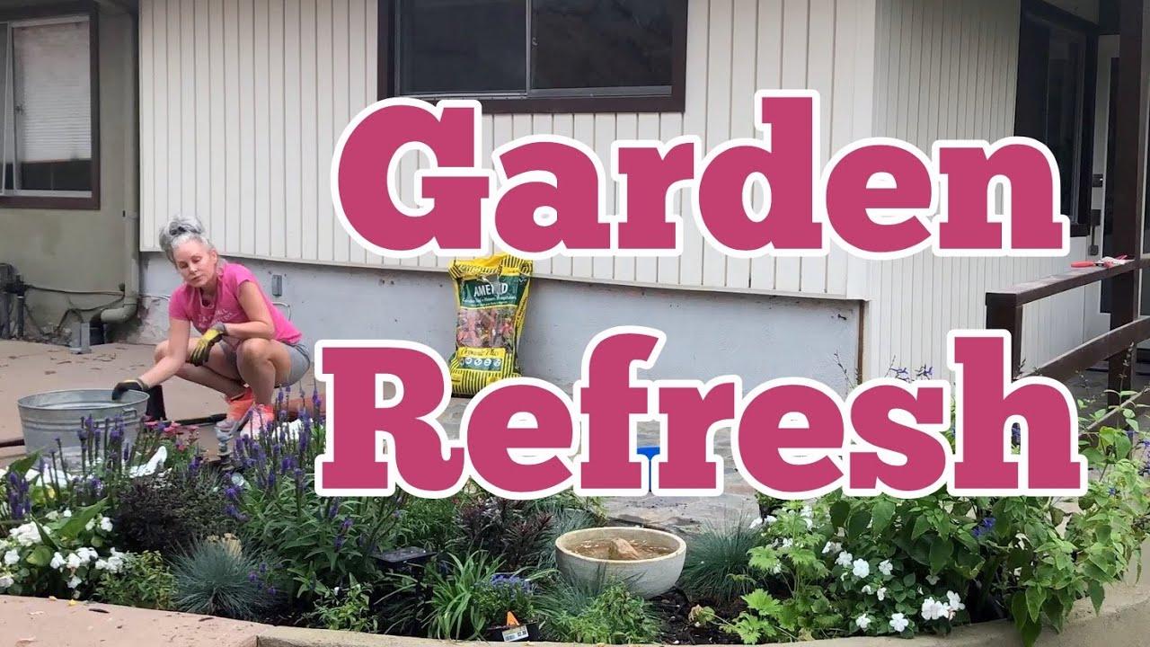 Garden Refresh