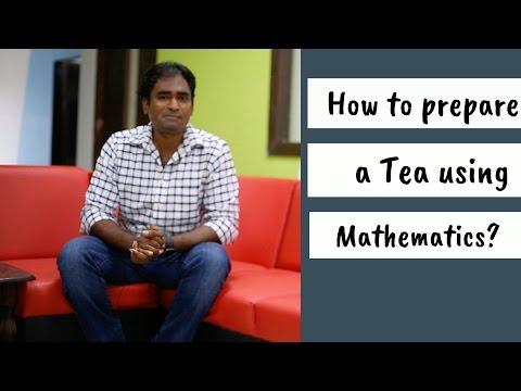 How to prepare a tea using mathematics?