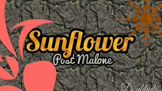 Post Malone - Sunflower [1H]