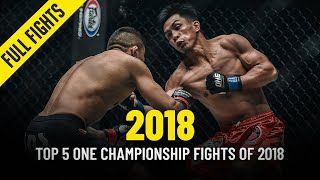 Top 5 ONE Championship Fights Of 2018