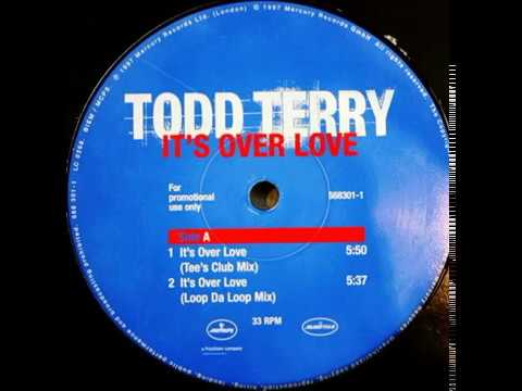 Todd Terry feat. Shannon - It's Over Love