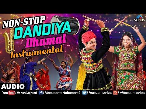 Non Stop Bollywood Dandiya Dhamaal - Instrumental | Best Dandiya Songs | Superhit Garba Songs 2017