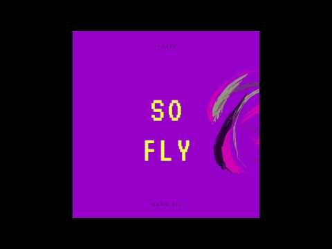 SO FLY - Fortu & Dariu KLK