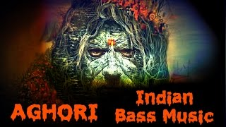 vekrum aghori   indian bass music   free download mp3