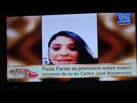 Paola farias se burla de la  nueva relación de Carlos José  Matamoros