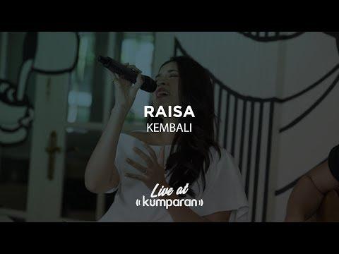 Raisa - Kembali | Live At Kumparan