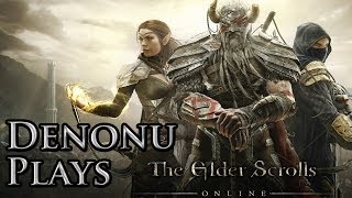 Denonu  Plays  The Elder Scrolls Online  Part 32  Meeting The Mages (First Person View)