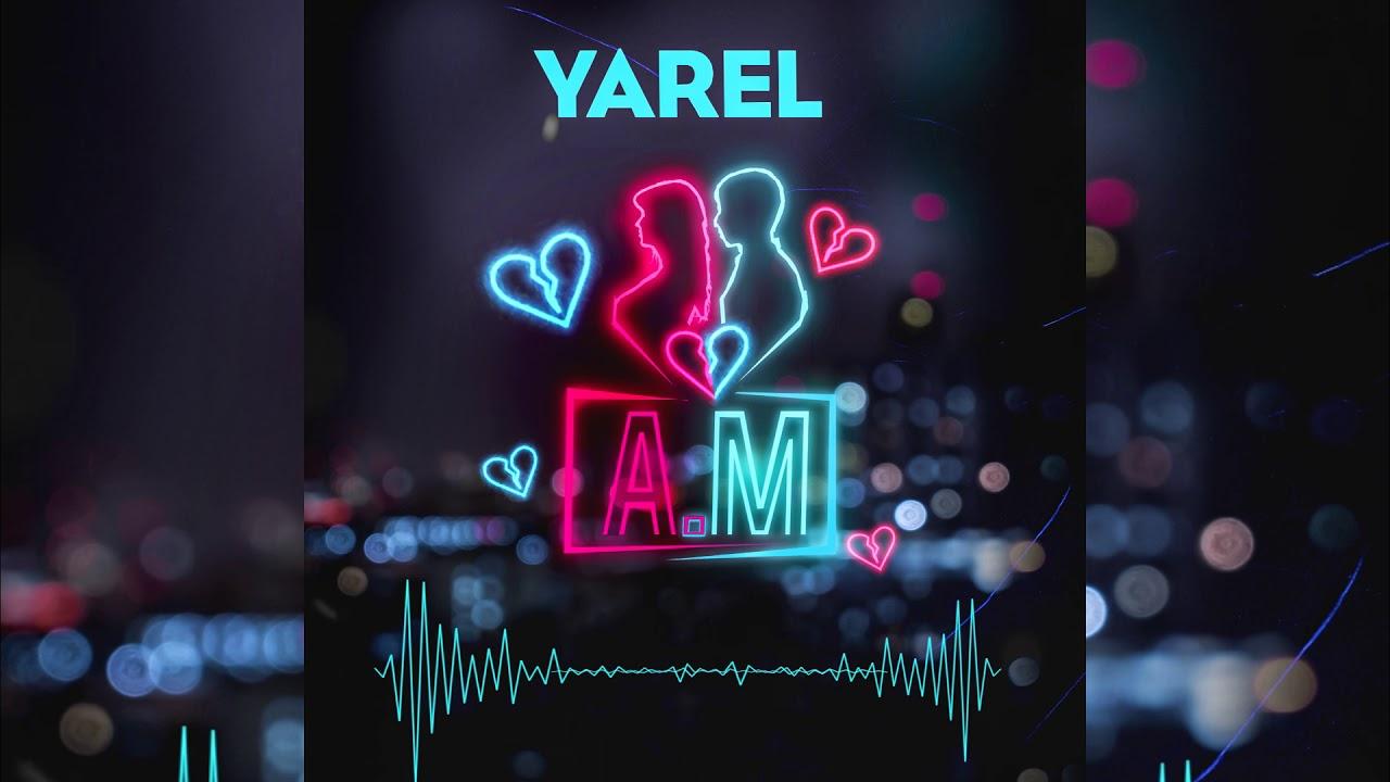 Yarel Am Audio Oficial Youtube