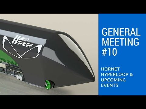 General Meeting #10 Hornet Hyperloop Presentation