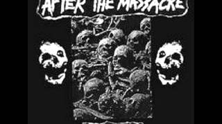 After the Massacre - The End