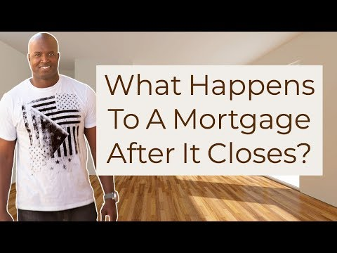 018-what-happens-to-a-mortgage-after-it-closes?-with-james-jay