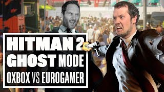 The Hitman 2 Ghost Mode Grudge Match - OUTSIDE XBOX VS EUROGAMER