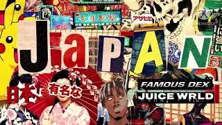 Famous Dex - Japan (ft.Juice WRLD)