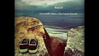 Christoffer Øien & The Future Sounds - Reach