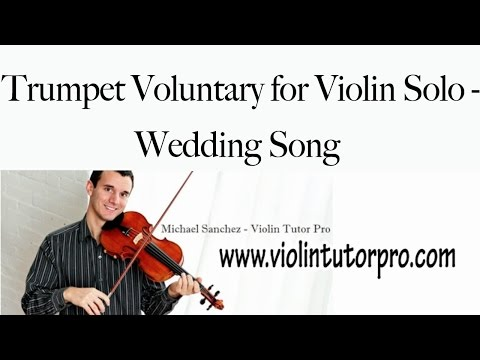 Trumpet Voluntary for Violin Solo - Wedding Song - YouTube