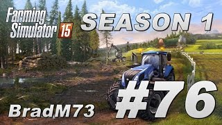Farming Simulator 15 - Season 1 - Episode 76 - Harvesting, Baling and Mixed Ration!