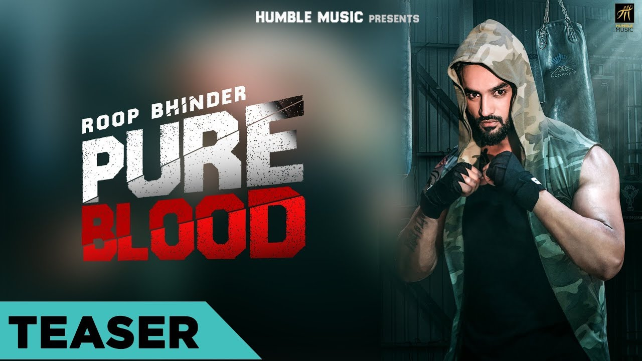 teaser-pure-blood-roop-bhinder-full-song-coming-soon-humble-music