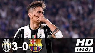 Juventus vs Barcelona 3-0 All Goals & Highlights - HD Full Highlights Champions League 11/04/2017