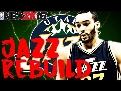 TRADING FOR A SUPERSTAR PG!! REBUILDING THE UTAH JAZZ!! NBA 2K18 MY LEAGUE