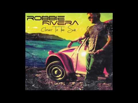 Robbie Rivera - We Live For The Music (featuring Jerique Allan)