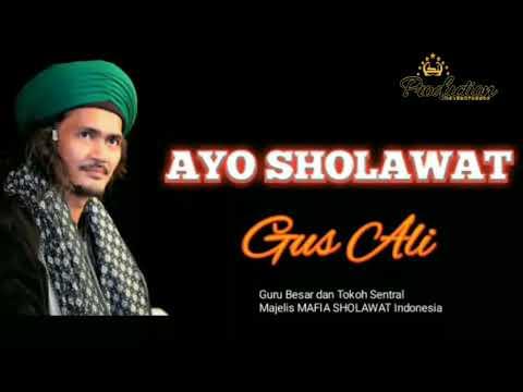Mafia Sholawat Ayo Sholawat Gus Ali Shodiqin Mbah Gondrong