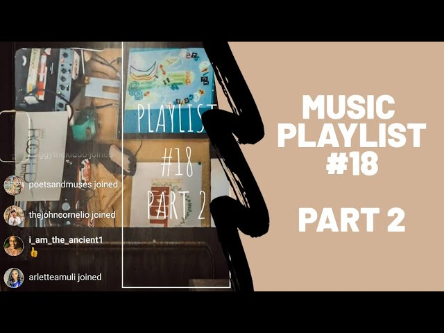 Playlist #18 Part 2