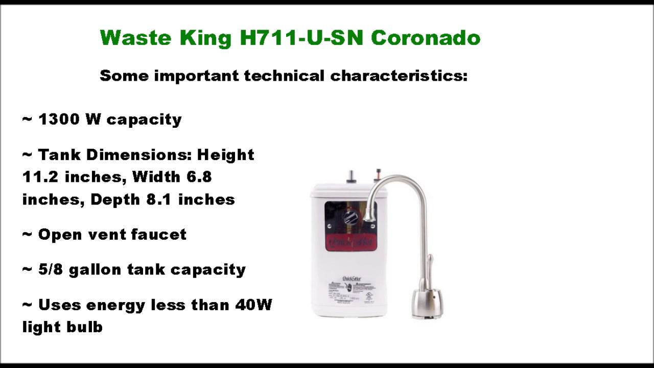 Waste King H711 U Sn Coronado Hot Water Dispenser At A Glance